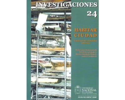 Habitar ciudad. Estado del arte en Medellín. 1981-2005
