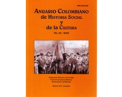 Anuario Colombiano de Historia Social y de la Cultura. No. 29
