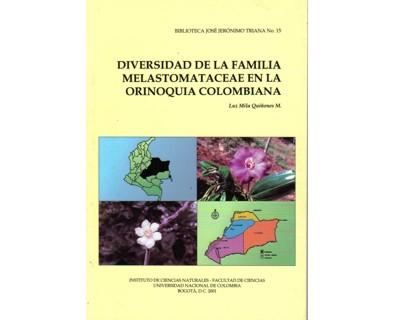 Diversidad de la familia melastomataceae en la orinoquia colombiana