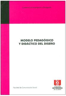 Modelo pedagógico y didáctico del diseño
