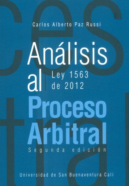 Análisis al proceso arbitral