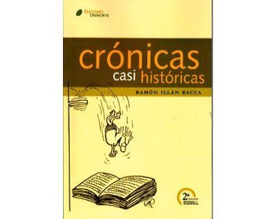 Crónicas casi históricas