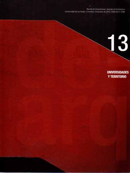 Dearquitectura No. 13. Universidades y territorio