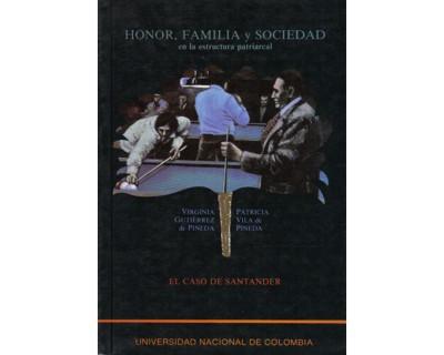 Honor, familia y sociedad en la estructura patriarcal. El caso de Santander
