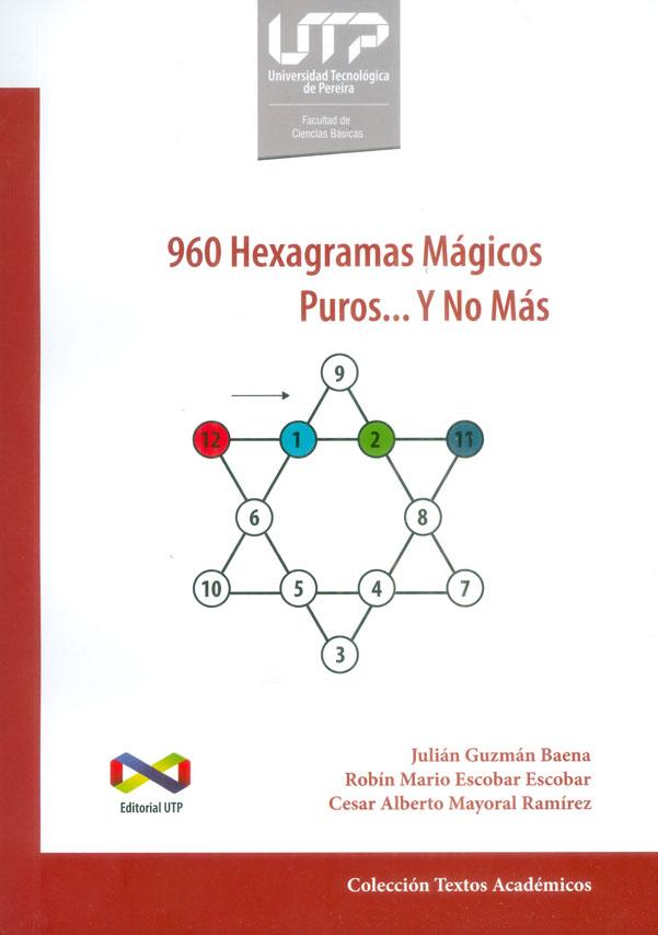 960 Hexagramas mágicos puros…y no más