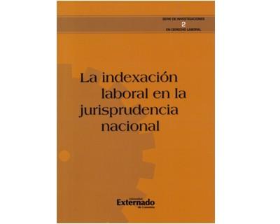 La indexación laboral en la jurisprudencia nacional