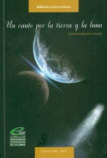 Un canto por la tierra y la luna. Zarzuela infantil y juvenil