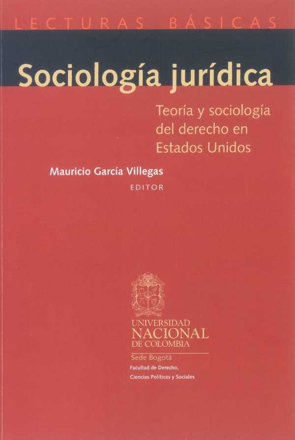 Sociología jurídica. Teoría y sociología del derecho en Estados Unidos