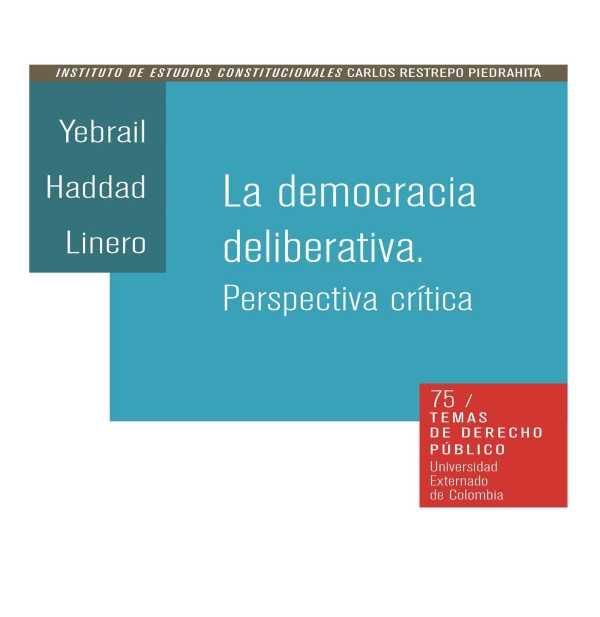 La democracia deliberativa. Perspectiva crítica