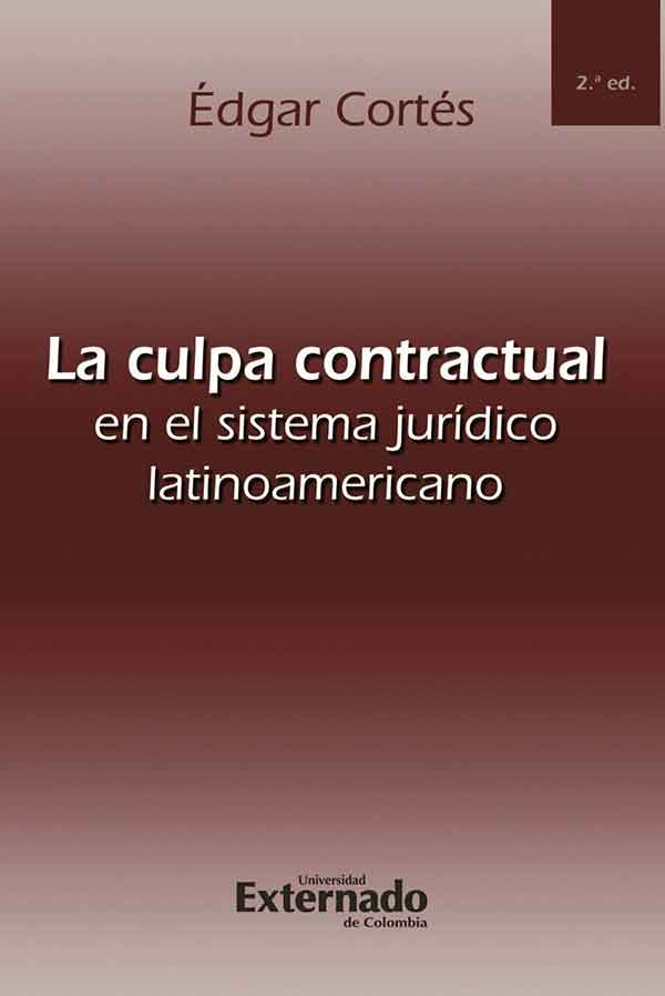 La culpa contractual en el sistema jurídico latinoamericano