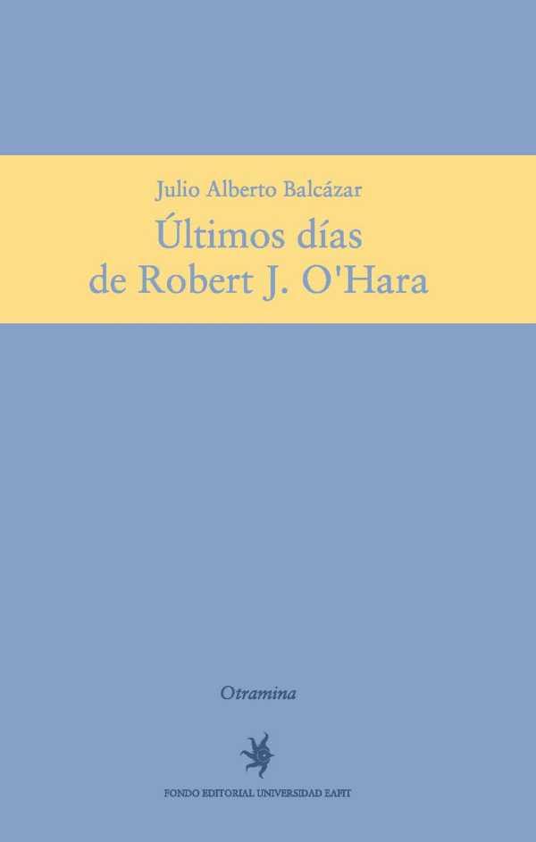 Últimos días de Robert J. O'Hara