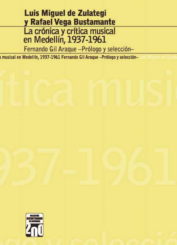 La crónica y la crítica musical en Medellín, 1937-1961