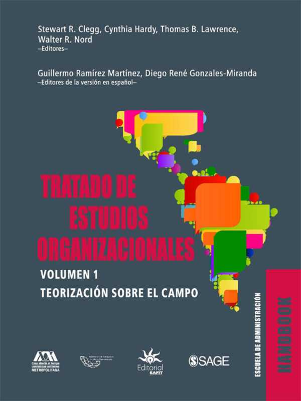 Tratado de estudios organizacionales. Volumen 1. Teorización sobre el campo