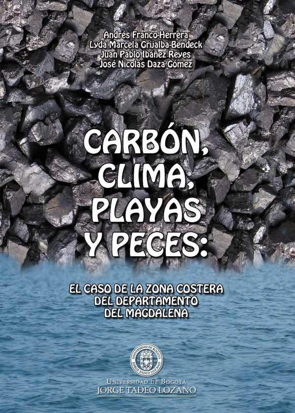 Carbón, clima, playas y peces.  El caso de la zona costera del departamento del Magdalena