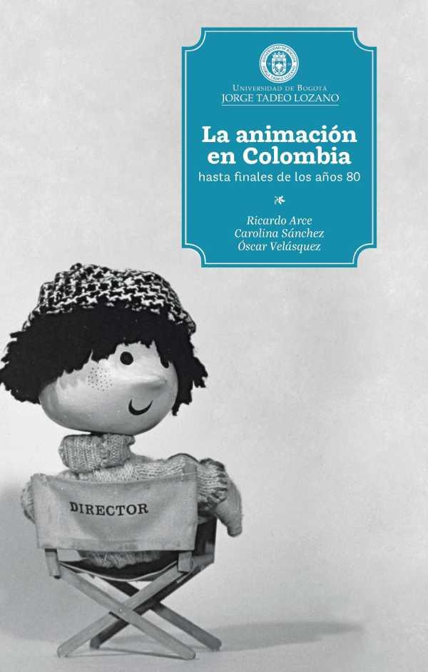 La animación en Colombia hasta finales de los 80