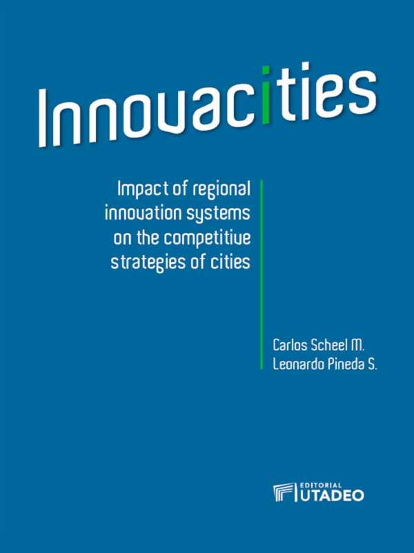 Innovacities. Impact of regional innovation systems on the competitive strategies of cities