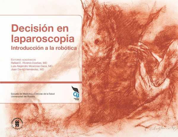 Decisión en Laparoscopia. Introducción a la robótica