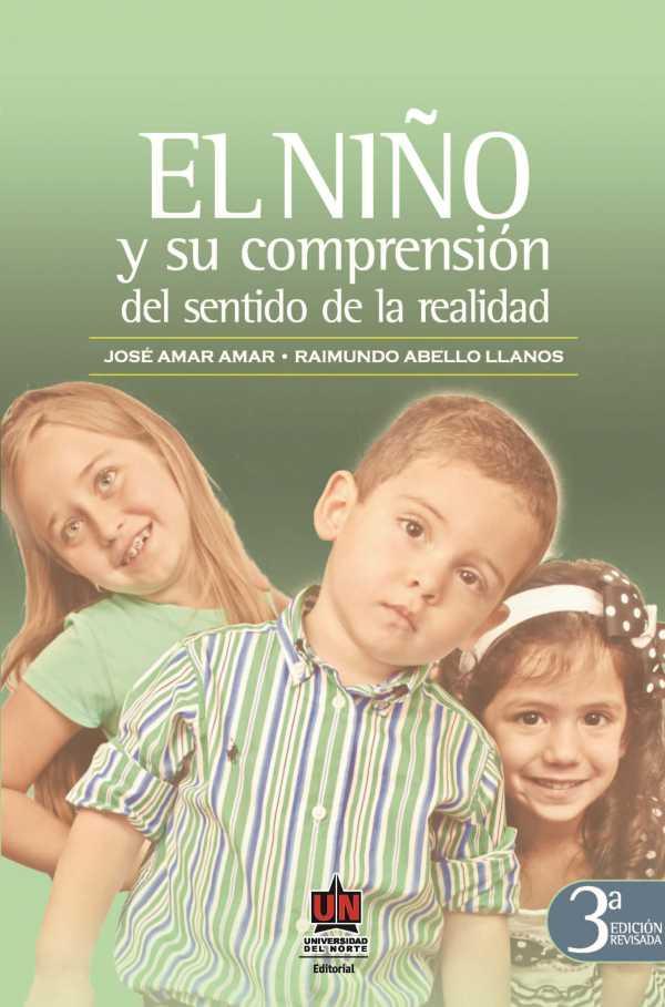 El niño y su comprensión del sentido de la realidad 3a.Ed
