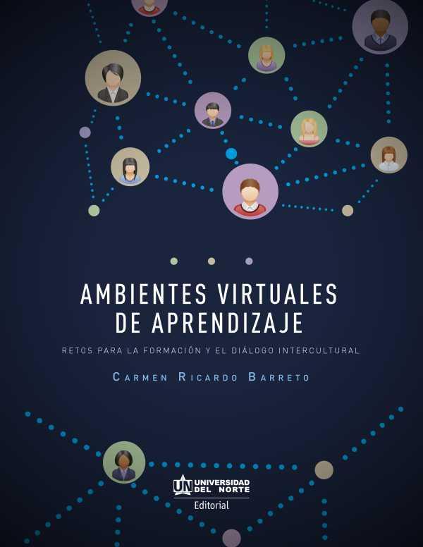 Ambientes virtuales de aprendizaje. Retos para la formación y el diálogo intercultural