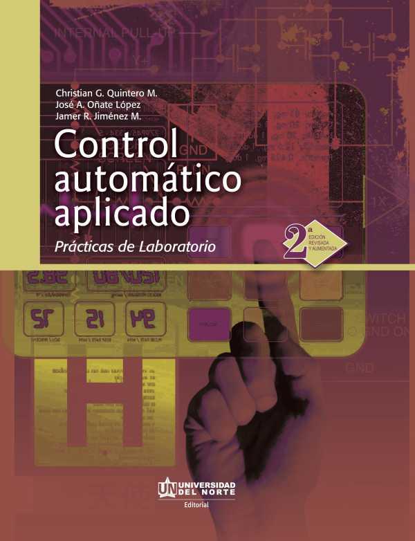 Control automático aplicado. Prácticas de laboratorio 2da. Edición