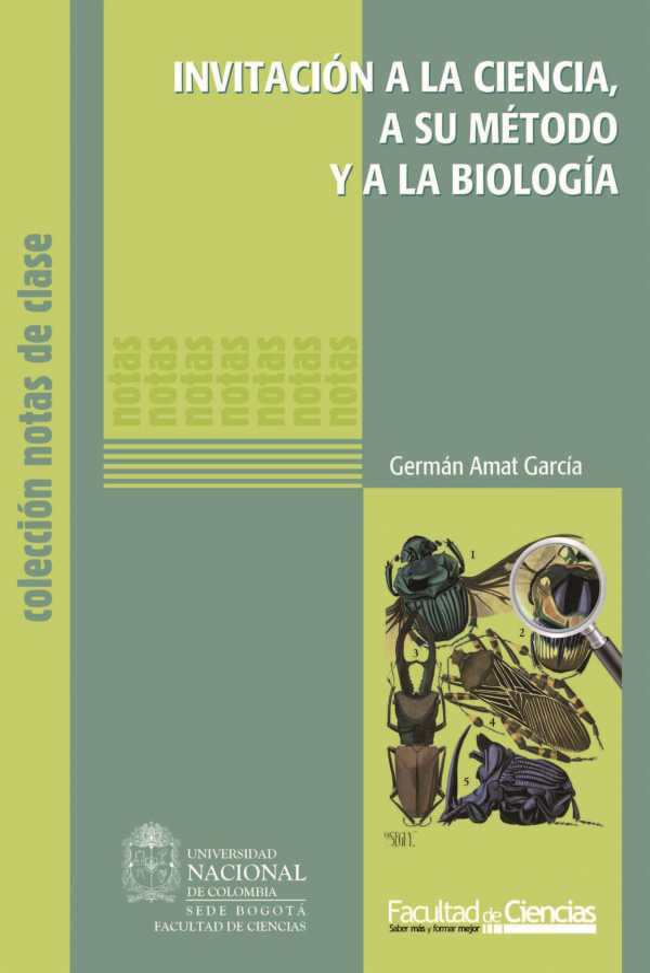 Invitación a la ciencia, a su método y a la biología