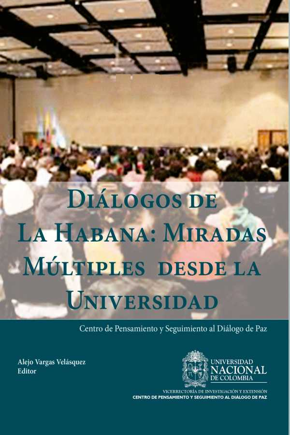 Diálogos de La Habana: miradas múltiples desde la Universidad