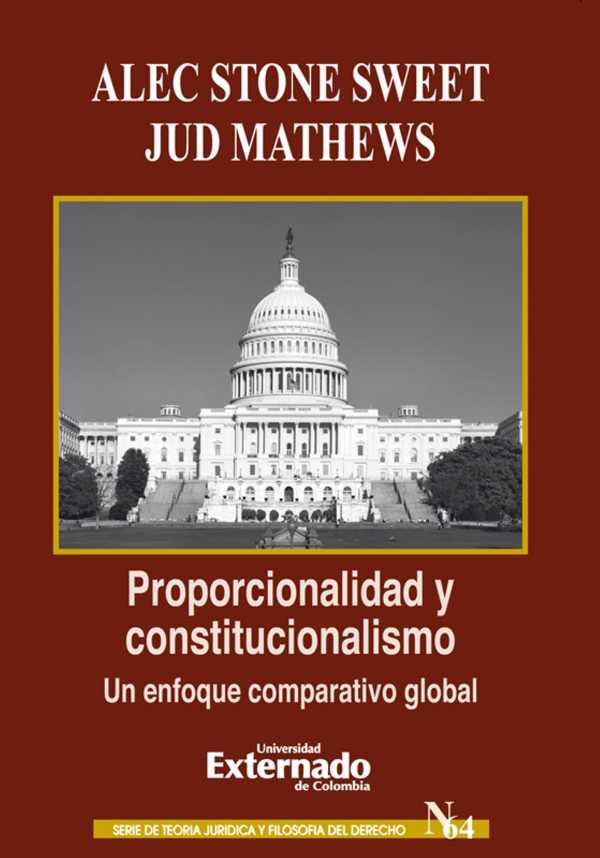 Proporcionalidad y constitucionalismo: un enfoque comparativo global