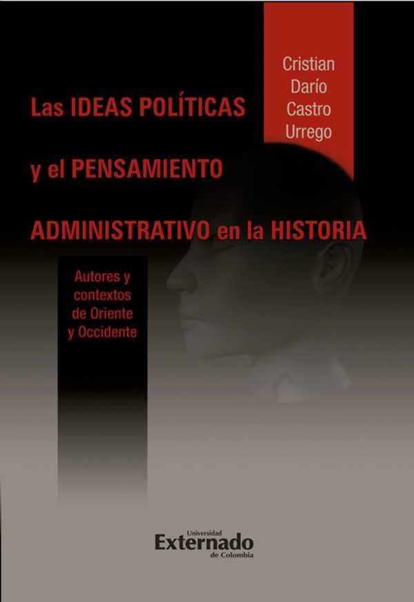 Las ideas políticas y el pensamiento administrativo en la historia
