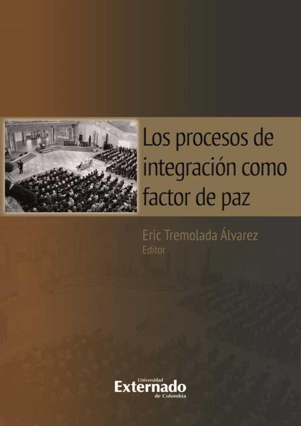 Los procesos de integración como factor de paz