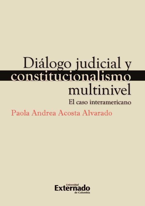 Diálogo judicial y constitucionalismo multinivel. El caso interamericano