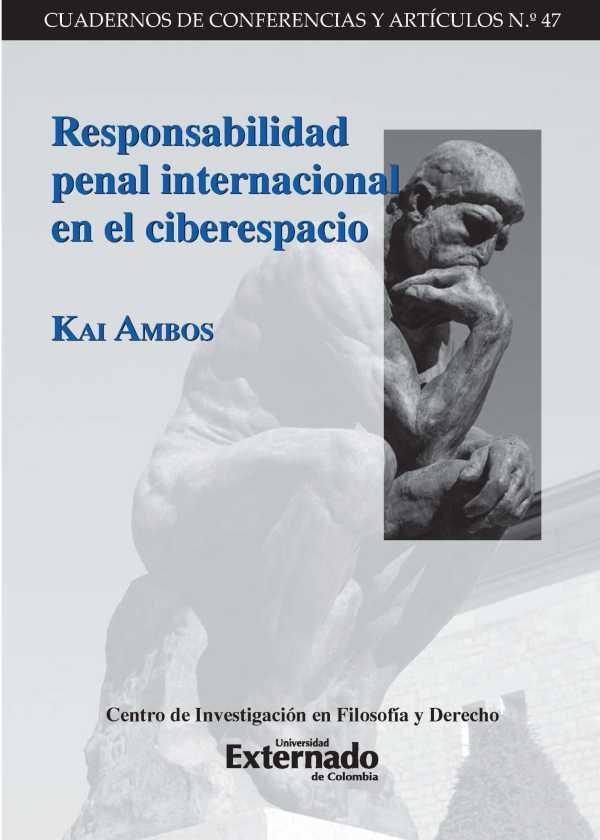 Responsabilidad penal internacional en el ciberespacio