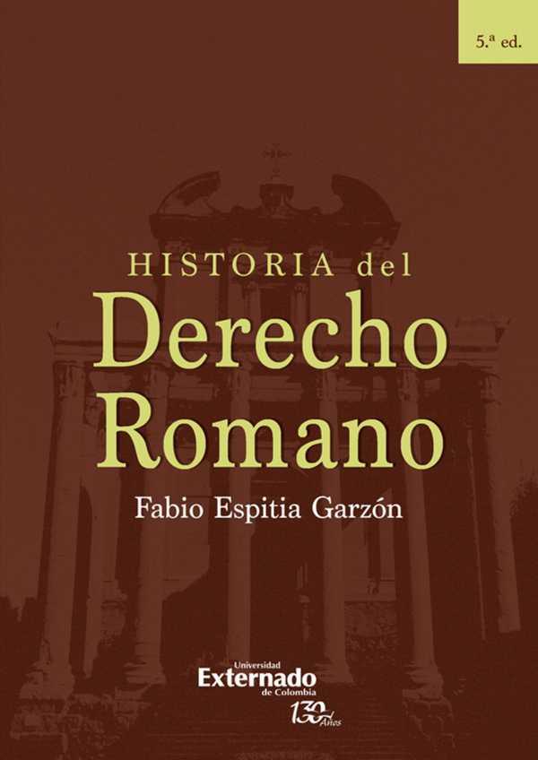 Historia del Derecho Romano. 5 Edición