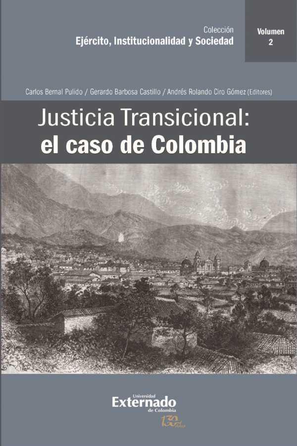 Justicia Transicional: el caso de Colombia. Volumen II