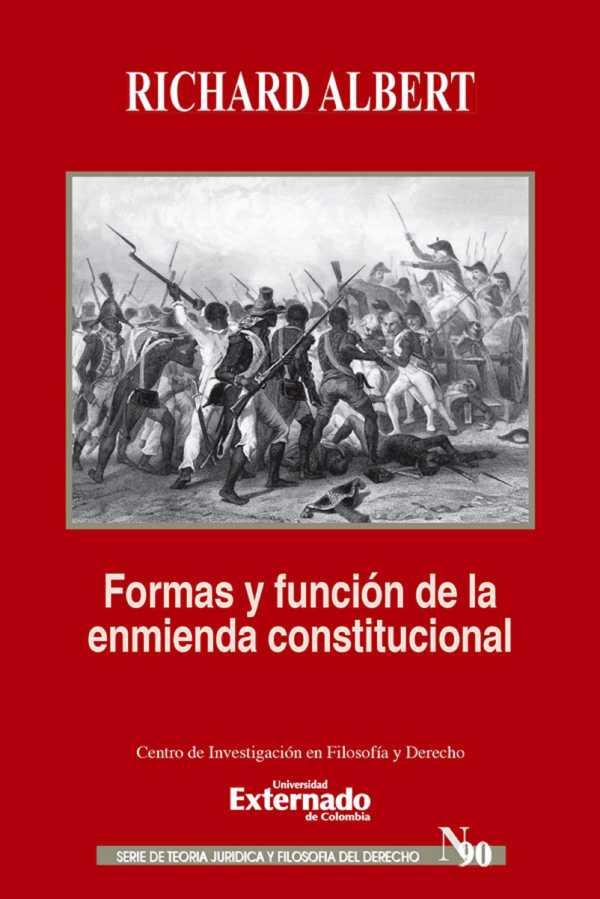 Formas y funciones de la enmienda constitucional