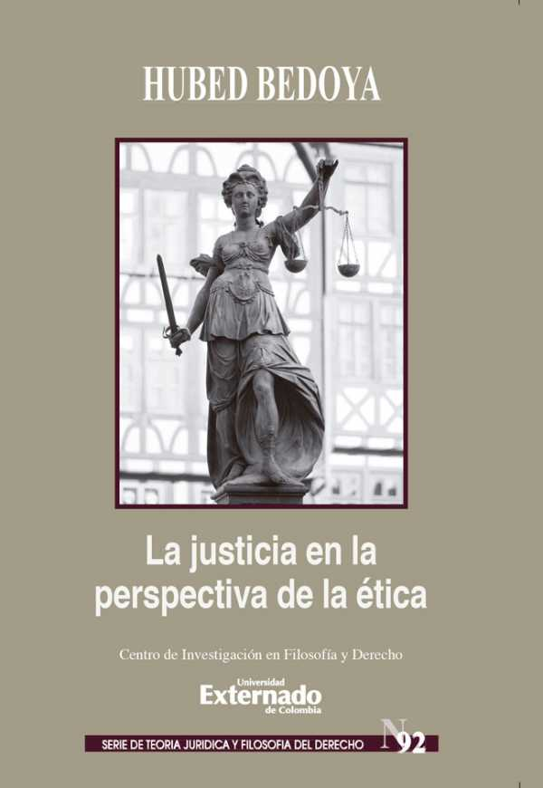 La Justicia en la Perspectiva de la ética