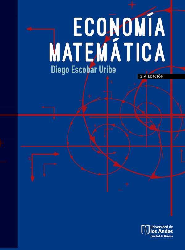 Economía matemática. Segunda edición