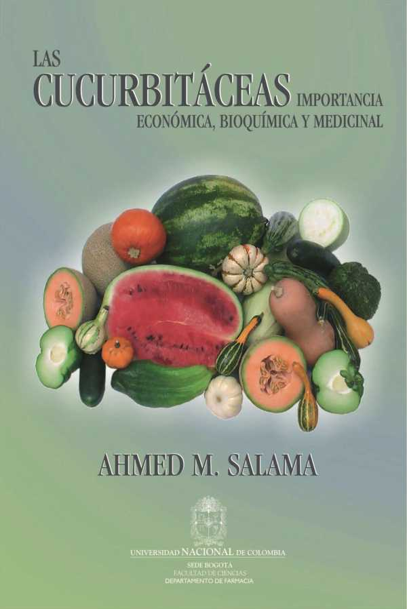 Las cucurbitáceas. Importancia economíca, bioquímica y medicinal