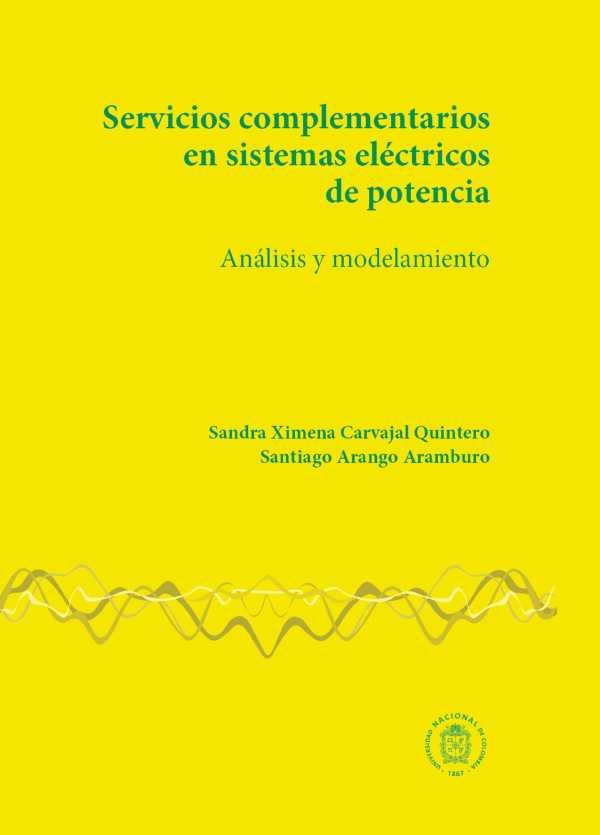 Servicios complementarios en sistemas eléctricos de potencia. Análisis y modelamiento