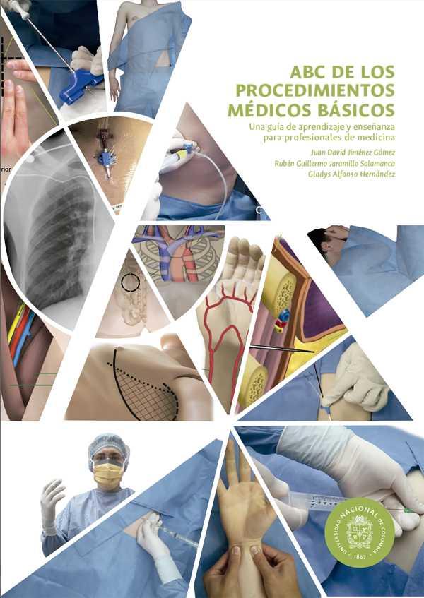 ABC de los procedimientos clínicos básicos. Una guía de aprendizaje y enseñanza para profesionales de medicina