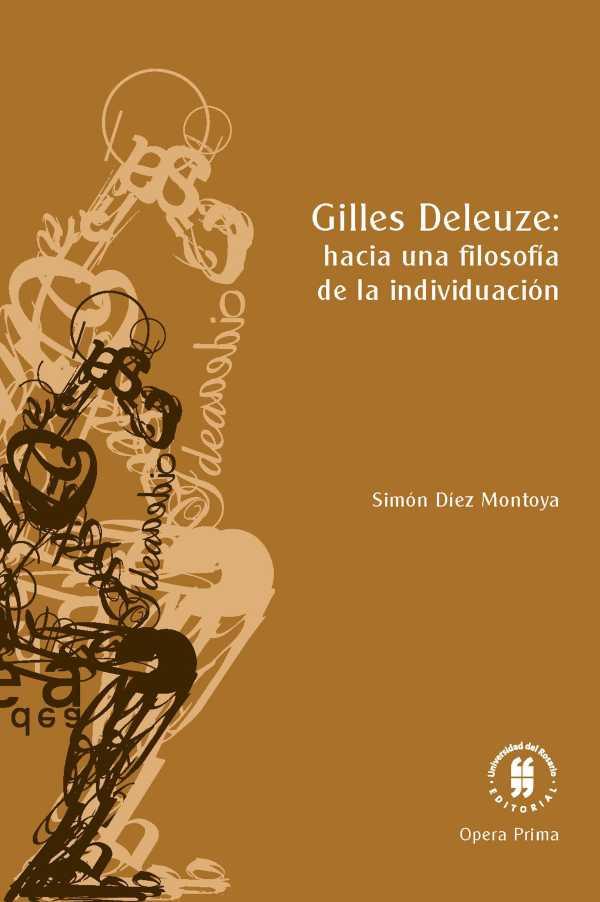 Gilles Deleuze: hacia una filosofia de la individuación