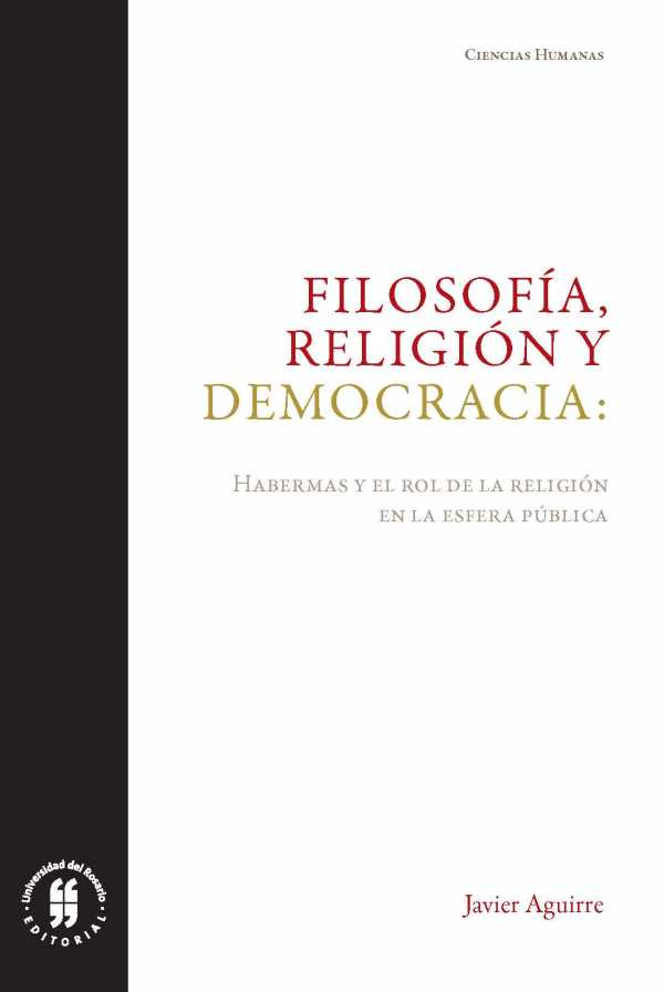 Filosofía, religión y democracia. Habermas y el rol de la religión en la esfera pública
