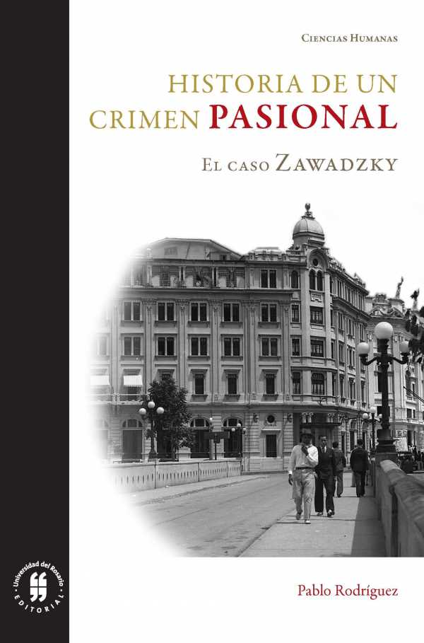 Historia de un crimen pasional . El caso Zawadzky
