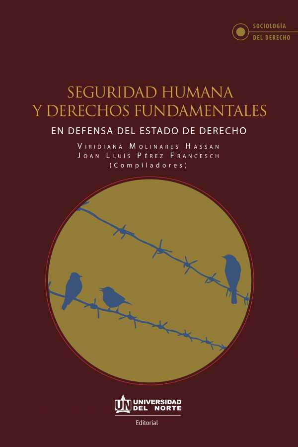 Seguridad humana y derechos fundamentales. En defensa del estado de derecho