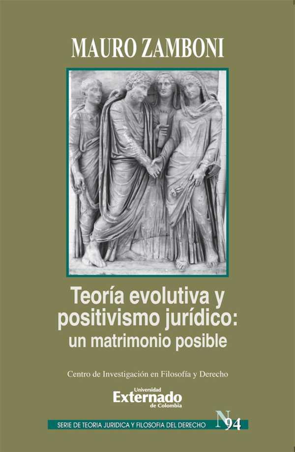 Teoría evolutiva y positivismo jurídico : un matrimonio posible