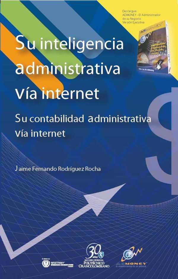 Su inteligencia administrativa vía internet.
