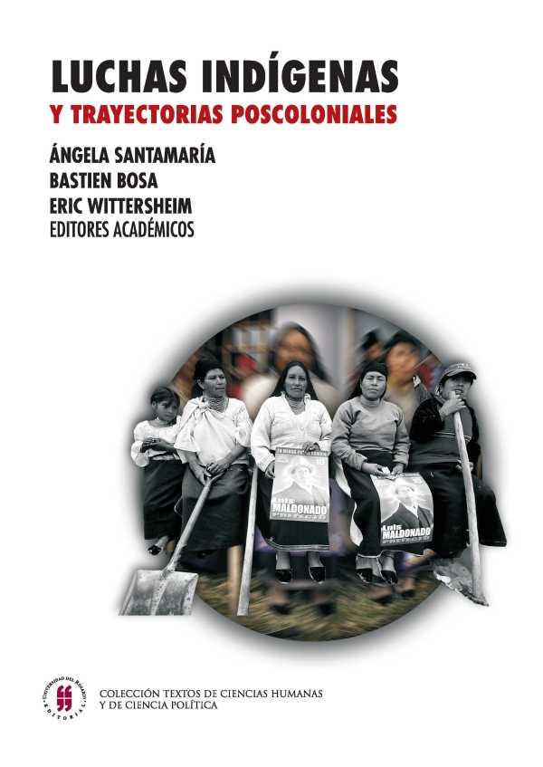 Luchas indígenas y trayectorias poscoloniales