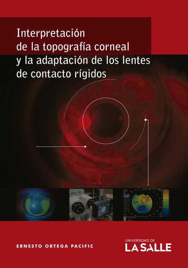 Interpretación de la topografía corneal y la adaptación de los lentes de contacto rígidos