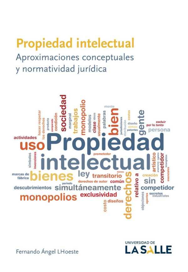 Propiedad intelectual. Aproximaciones conceptuales y normatividad jurídica