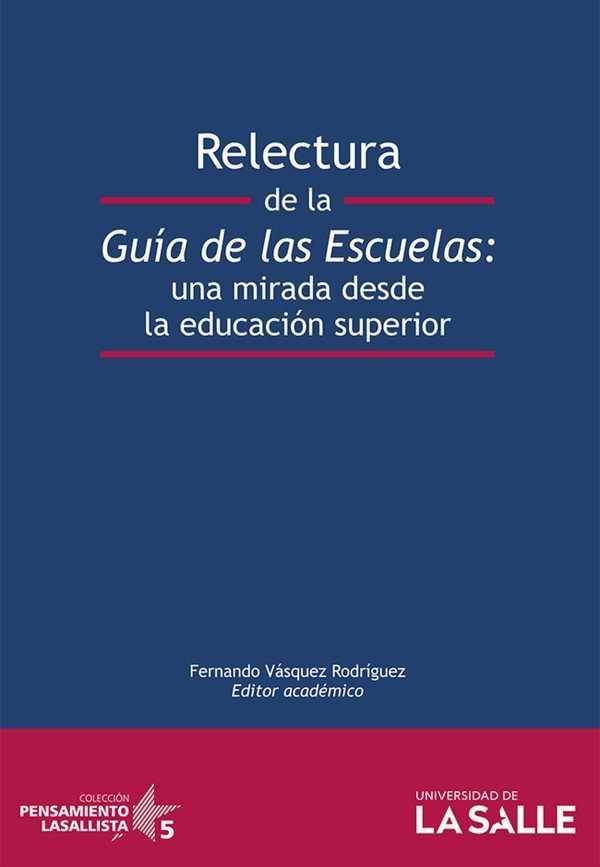 Relectura de la guía de las escuelas. Una mirada desde la educación superior