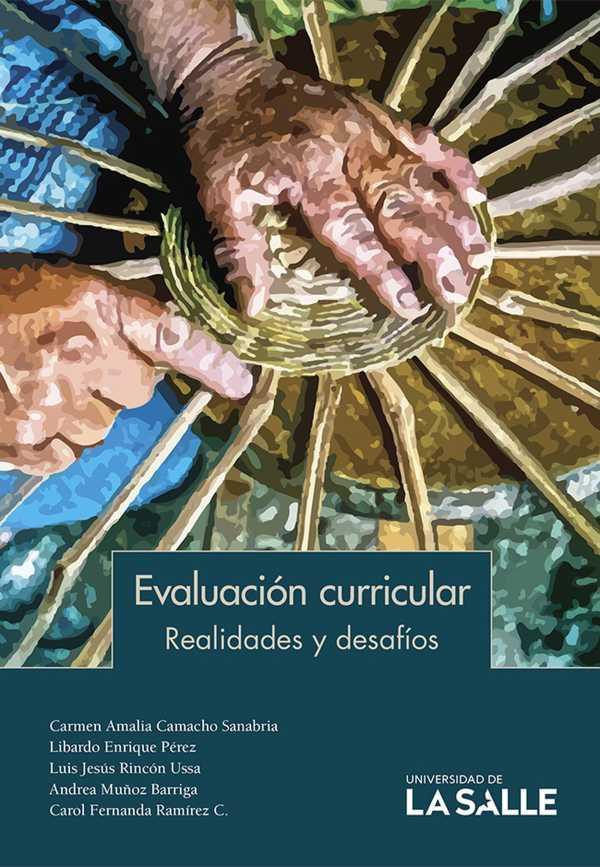 Evaluación curricular. Realidades y desafíos